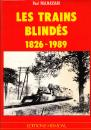 Les trains blindés 1826-1989 - Paul Malmassari - Editions Heimdal