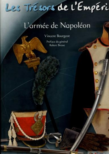 Les tresors de l'Emperi, l'armée de Napoléon. In french and english! Sold in 10 mn